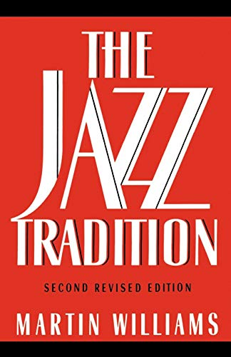 The Jazz Tradition (0195078160) by Martin Williams
