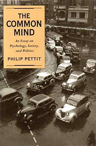 9780195078183: The Common Mind: An Essay on Psychology, Society, and Politics