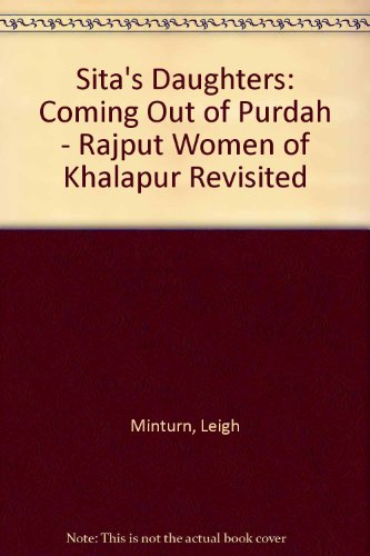 9780195078237: Sita's Daughters: Coming Out of Purdah: The Rajput Women of Khalapur Revisited