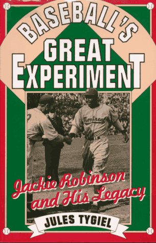 9780195078268: Baseball's Great Experiment: Jackie Robinson and His Legacy
