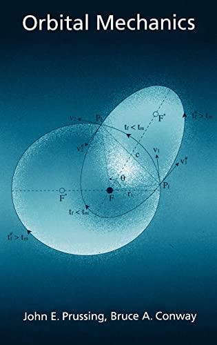 9780195078343: Orbital Mechanics