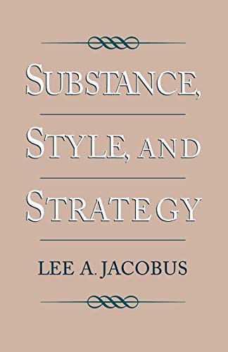 9780195078374: Substance, Style, and Strategy