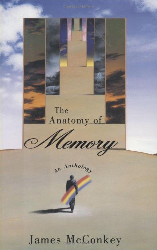 The Anatomy of Memory. An Anthology