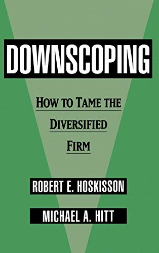 9780195078435: Downscoping: How to Tame the Diversified Firm