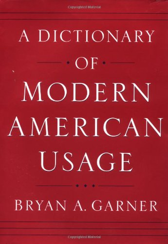 9780195078534: A Dictionary of Modern American Usage