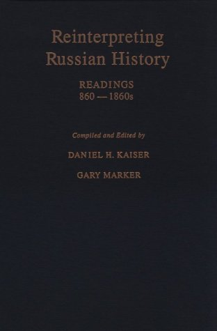 9780195078572: Reinterpreting Russian History: Readings, 860-1860s
