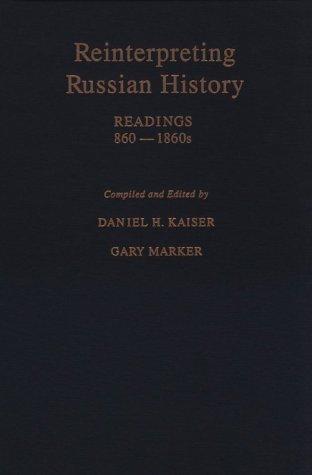 9780195078572: Reinterpreting Russian History: Readings, 860-1860s