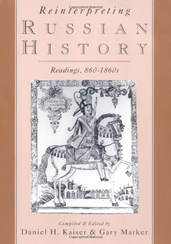 9780195078589: Reinterpreting Russian History: Readings, 860-1860s