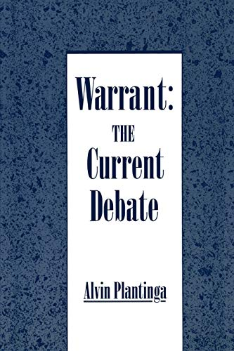 9780195078626: Warrant: The Current Debate