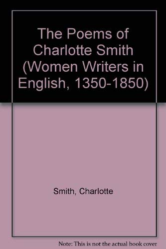 9780195078732: The Poems of Charlotte Smith (Women Writers in English, 1350-1850)