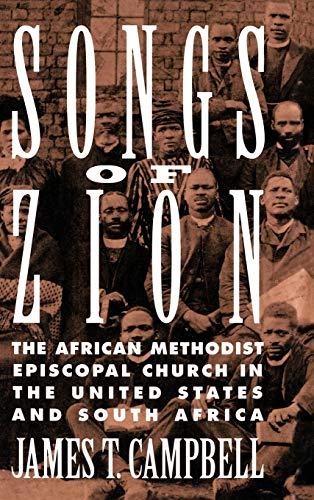 9780195078923: Songs of Zion: The African Methodist Episcopal Church in the United States and South Africa