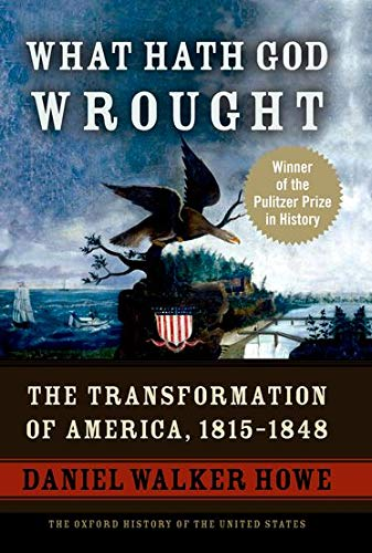 9780195078947: What Hath God Wrought: The Transformation of America, 1815-1848 (The Oxford History of the United States, Vol. 5)