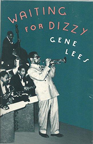 Waiting for Dizzy: Lees, Gene
