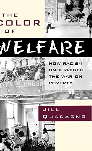 9780195079197: The Color of Welfare: How Racism Undermined the War on Poverty