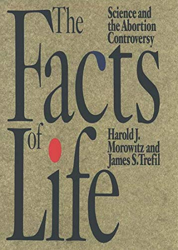 9780195079272: The Facts of Life: Science and the Abortion Controversy