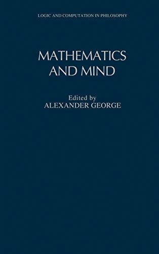 9780195079296: Mathematics and Mind (Logic and Computation in Philosophy)