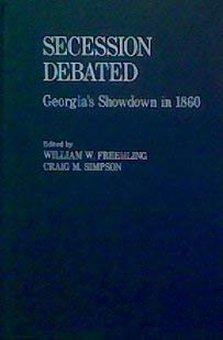 9780195079449: Secession Debated: Georgia's Showdown in 1860