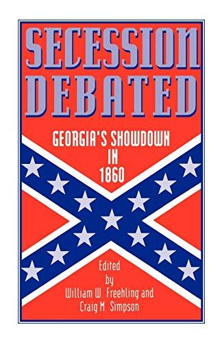 9780195079456: Secession Debated: Georgia's Showdown in 1860
