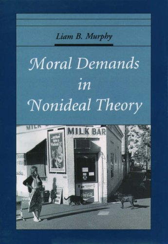 Moral Demands in Nonideal Theory