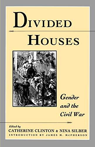 9780195080346: Divided Houses: Gender and the Civil War (Harc Global Change Studies; 1)