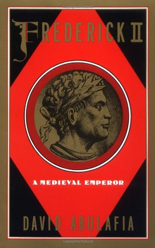 9780195080407: Frederick II: A Medieval Emperor (Oxford Paperbacks)