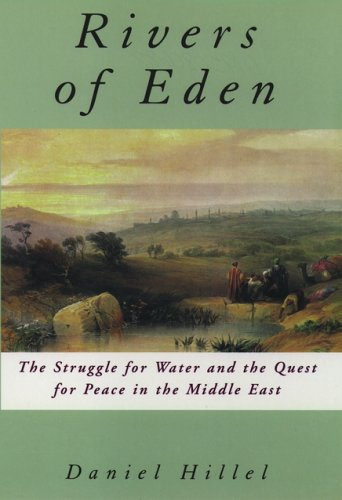 Rivers of Eden. The Struggle for Water and the Quest for Peace in the Middle East: Hillel, Daniel