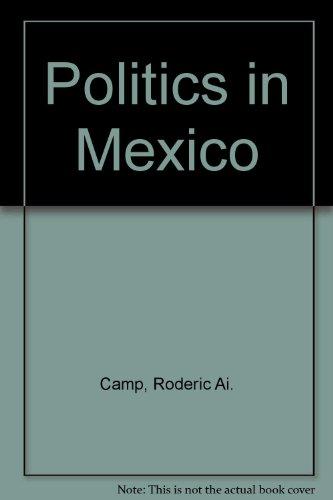 9780195080742: Politics in Mexico