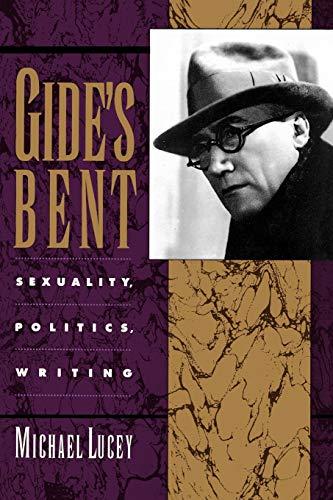 9780195080872: Gide's Bent: Sexuality, Politics, Writing (Ideologies of Desire)