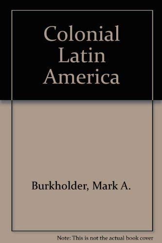 9780195080889: Colonial Latin America