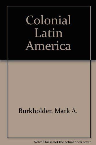 9780195080889: Colonial Latin America