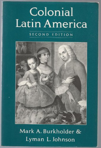 9780195080896: Colonial Latin America