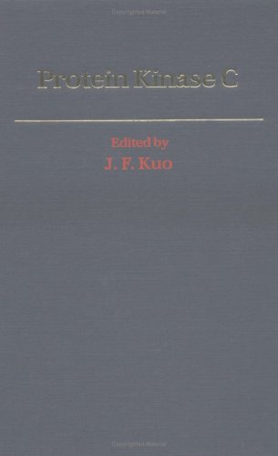 Protein Kinase C: Kuo, J.F., ed.