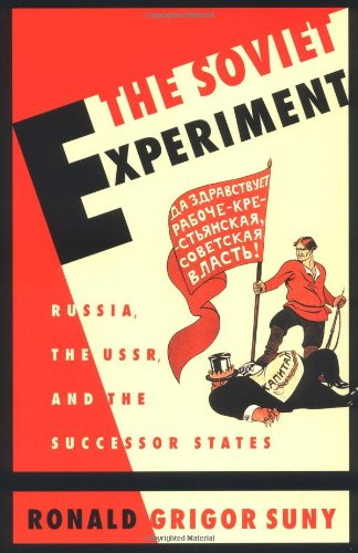 9780195081053: The Soviet Experiment: Russia, The USSR, and the Successor States