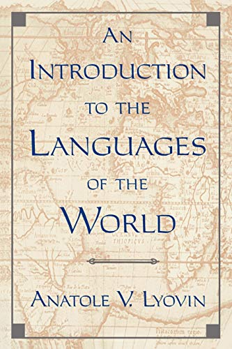 9780195081169: An Introduction to the Languages of the World