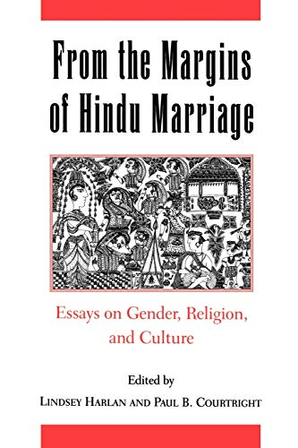 culture essay from gender hindu margin marriage religion Providing a unique and intimate view of hindu marriage, the essays in this collection explore points at which the margins of favorite paperbacks: buy 2, get the 3rd free board books: buy 2, get the 3rd free.