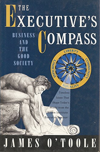 9780195081190: The Executive's Compass: Business and the Good Society