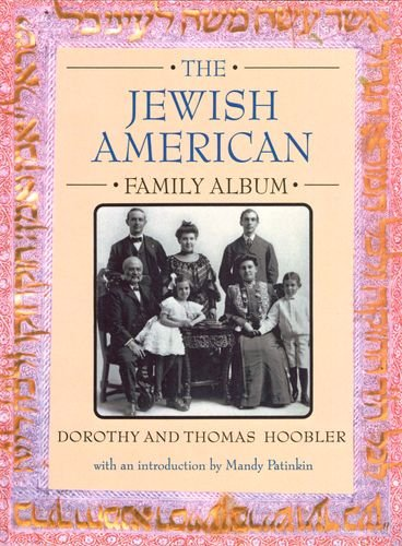 9780195081350: The Jewish American Family Album (American Family Albums)