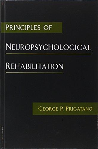 9780195081435: Principles of Neuropsychological Rehabilitation