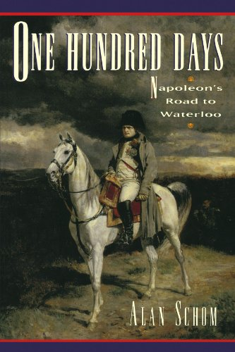 9780195081770: One Hundred Days: Napoleon's Road to Waterloo
