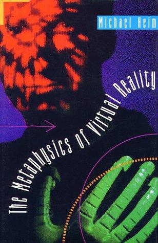 9780195081787: The Metaphysics of Virtual Reality