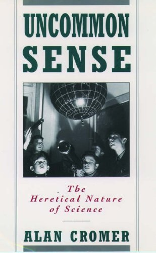 9780195082135: Uncommon Sense: The Heretical Nature of Science