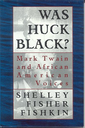 9780195082142: Was Huck Black?: Mark Twain and African-American Voices