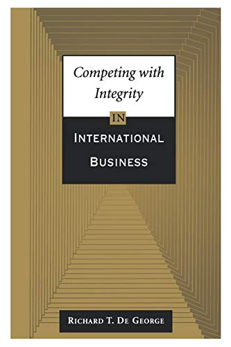 9780195082265: Competing with Integrity in International Business