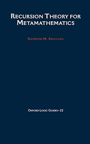 9780195082326: Recursion Theory for Metamathematics (Oxford Logic Guides)