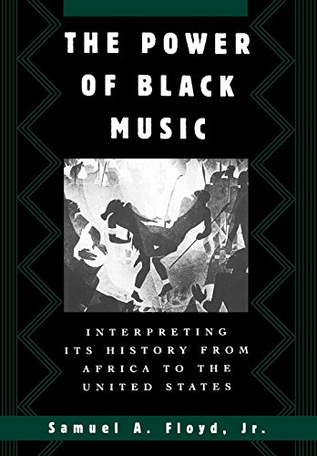 9780195082357: The Power of Black Music: Interpreting Its History from Africa to the United States