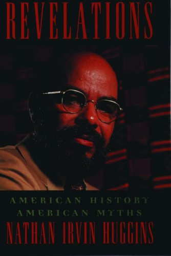9780195082364: Revelations: American History, American Myths