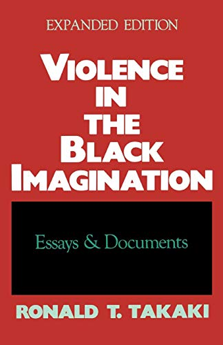 Violence in the Black Imagination: Essays and Documents - Expanded Edition