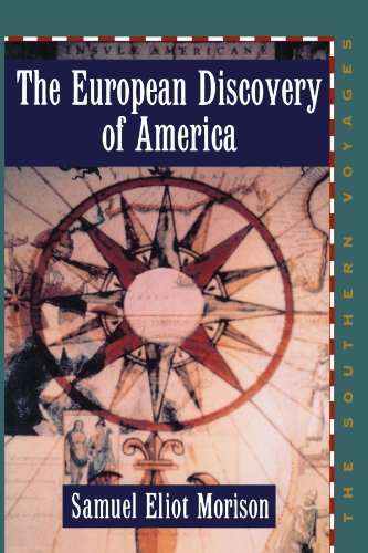 9780195082722: The European Discovery of America: Vol 2, The Southern Voyages A.D. 1492-1616