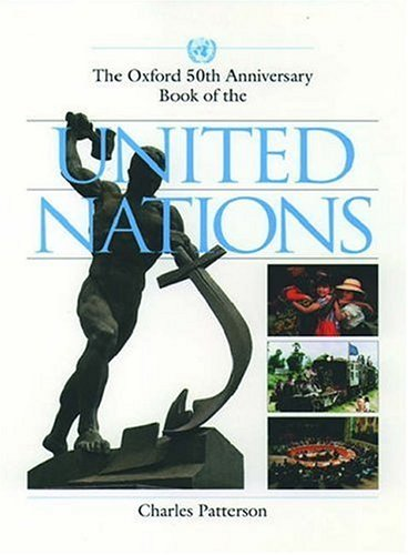 9780195082807: The Oxford 50th Anniversary Book of the United Nations