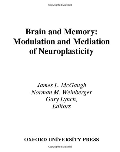 Brain and Memory: Modulation and Mediation of Neuroplasticity